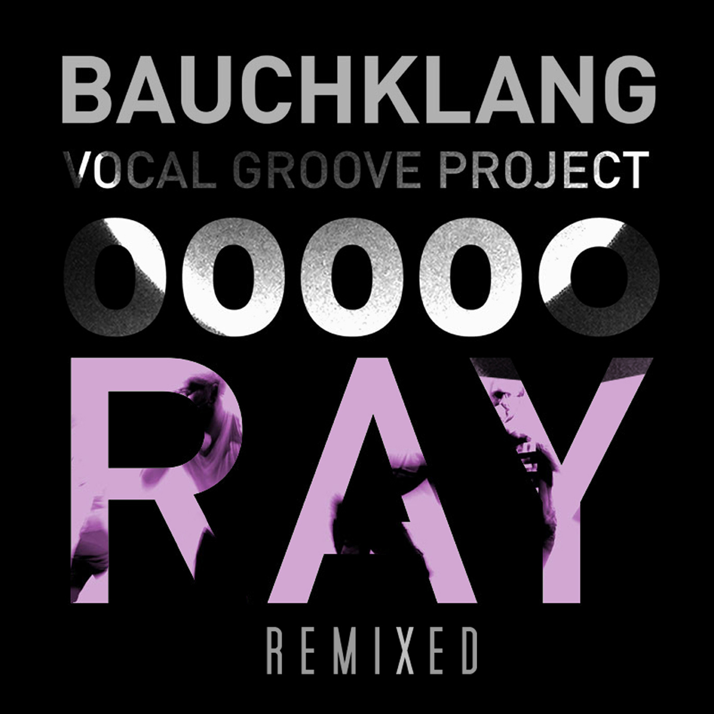 Bauchklang Ray Remixed Cover